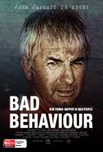 Bad behaviour John Jarratt character poster