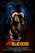 5 Blue Dogs Pre-Production Film Poster